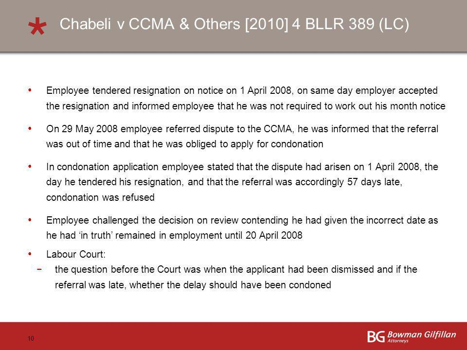 Chabeli v CCMA & Others [2010] 4 BLLR 389 (LC)